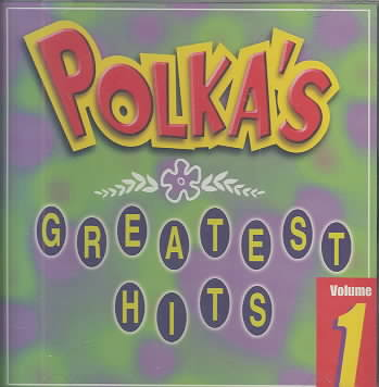POLKA'S GREATEST HITS VOL 1 (CD)